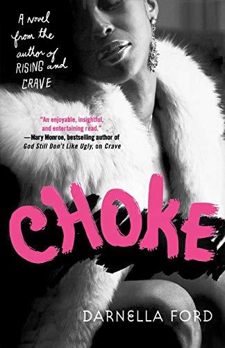 9780312348038: Choke