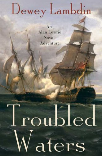 9780312348052: Troubled Waters: An Alan Lewrie Naval Adventure (Alan Lewrie Naval Adventures)