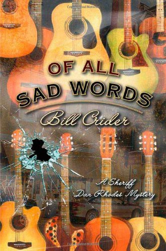 Of All Sad Words: Crider, Bill