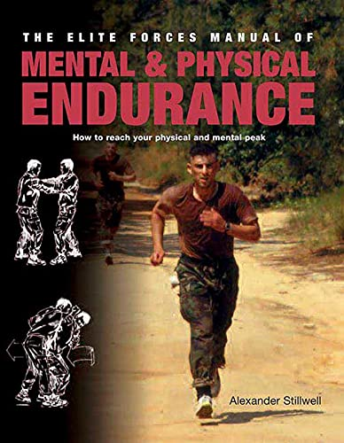 Elite Forces Manual of Mental and Physical: Bennett, Matthew, Stillwell,