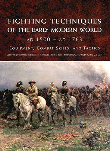 9780312348199: Fighting Techniques of the Early Modern World: Equipment, Combat Skills, and Tactics