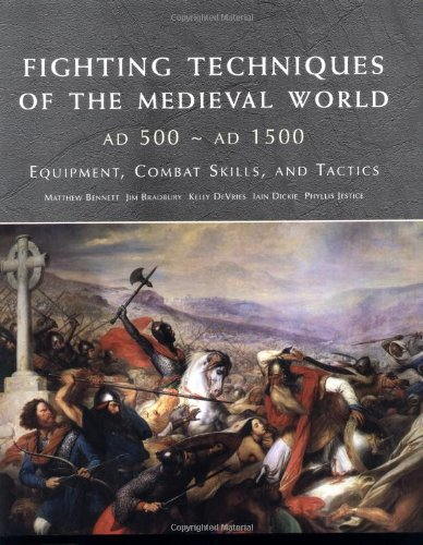 9780312348205: Fighting Techniques of the Medieval World: Equipment, Combat Skills and Tactics