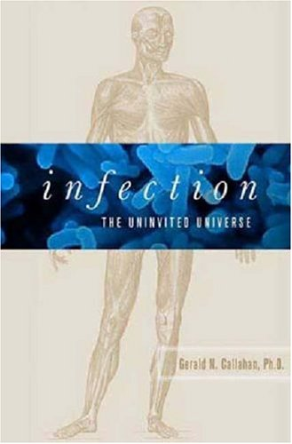 9780312348465: Infection: The Uninvited Universe