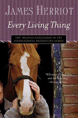 9780312348526: Every Living Thing: The Warm and Joyful Memoirs of the World's Most Beloved Animal Doctor (All Creatures Great and Small)
