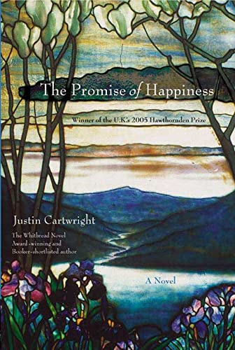 The Promise of Happiness (0312348800) by Justin Cartwright
