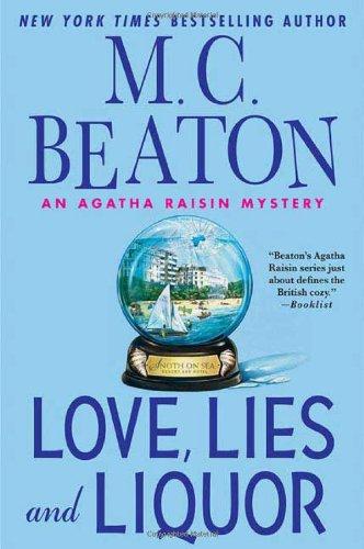 9780312349103: Love, Lies and Liquor: An Agatha Raisin Mystery