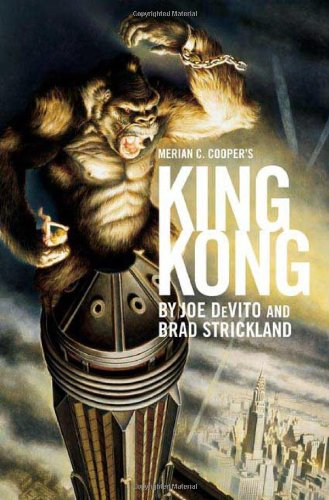 9780312349158: Merian C. Cooper's King Kong: A Novel