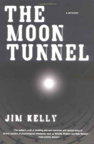 The Moon Tunnel: Kelly, Jim