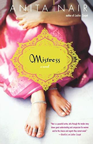 Mistress: A Novel: Nair, Anita