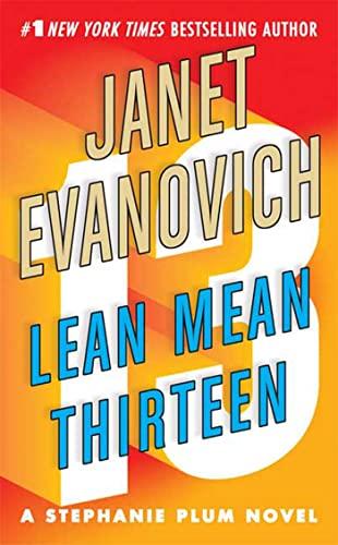 9780312349509: Lean Mean Thirteen (Stephanie Plum, No. 13)