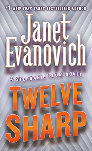 9780312349530: Twelve Sharp (Stephanie Plum, No. 12) (Stephanie Plum Novels)