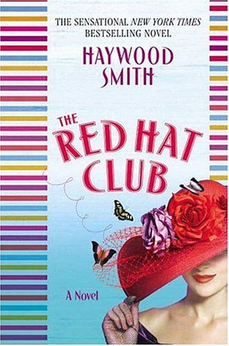 9780312349547: The Red Hat Club
