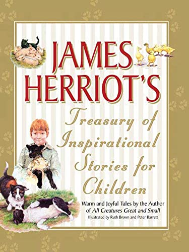 9780312349721: James Herriot's Treasury of Inspirational Stories for Children: Warm and Joyful Tales by the Author of All Creatures Great and Small