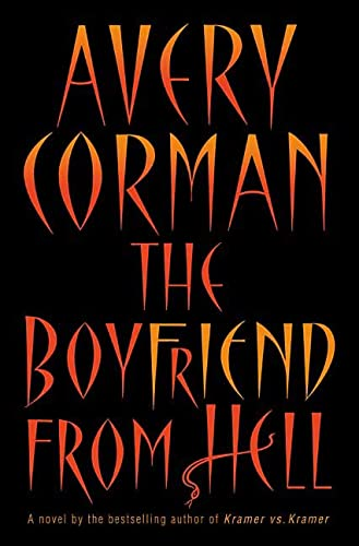 The Boyfriend from Hell: Corman, Avery