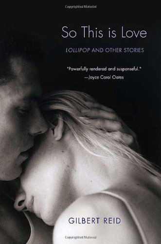 So This Is Love: Lollipop and Other: Reid, Gilbert