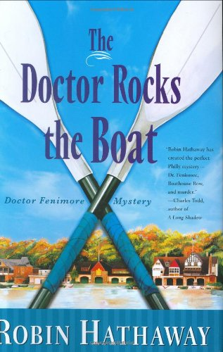 9780312349936: The Doctor Rocks the Boat
