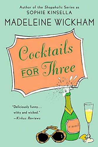 9780312349998: Cocktails for Three