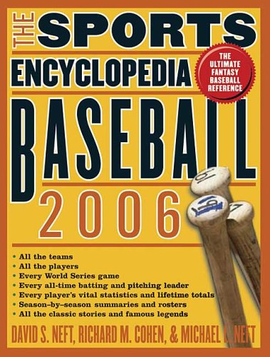 9780312350017: The Sports Encyclopedia: Baseball 2006