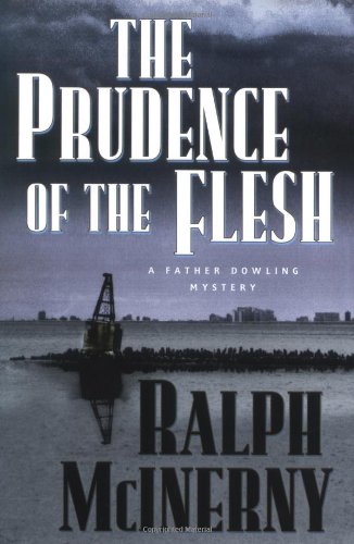 9780312351441: The Prudence of the Flesh (Father Dowling Mysteries)
