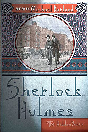 9780312351564: Sherlock Holmes: The Hidden Years