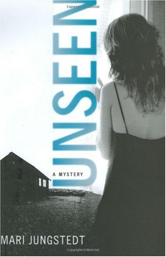 9780312351571: Unseen: A Mystery