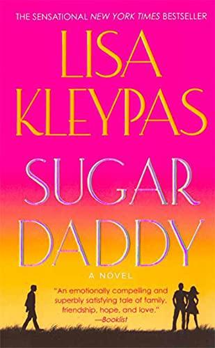 Sugar Daddy: A Novel: Kleypas, Lisa