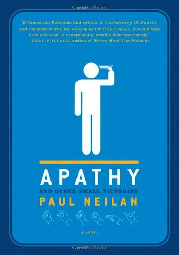 9780312351748: Apathy and Other Small Victories