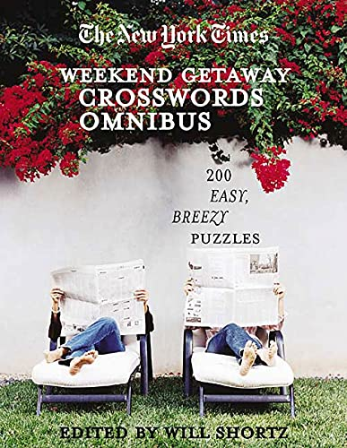 9780312351984: The New York Times Crosswords for a Weekend Getaway: 200 Easy, Breezy Puzzles