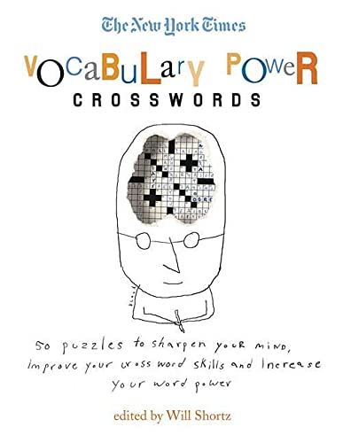 The New York Times Vocabulary Power Crosswords: The New York