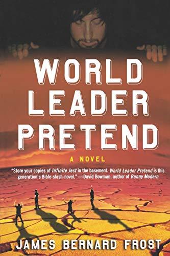 9780312352233: World Leader Pretend: A Novel