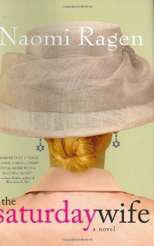 The Saturday Wife (0312352387) by Ragen, Naomi