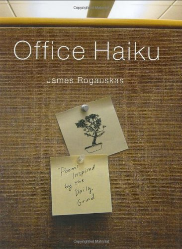 9780312352486: Office Haiku: Poems Inspired by the Daily Grind