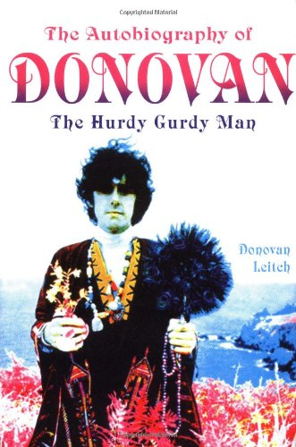 The HURDY GURDY MAN : The Autobiography of DONOVAN (Hardcover 1st. - Signed)