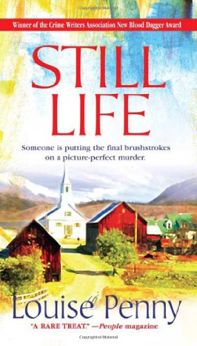 Still Life: A Chief Inspector Gamache Novel: Penny, Louise (SIGNED)