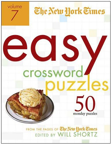 9780312352615: The New York Times Easy Crossword Puzzles Volume 7: 50 Monday Puzzles from the Pages of The New York Times