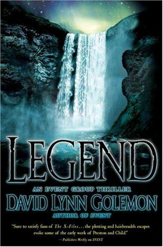 9780312352639: Legend: An Event Group Thriller