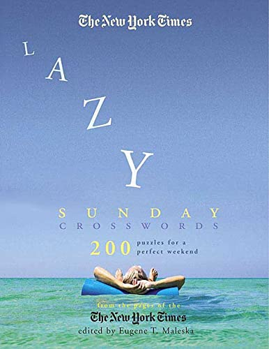 9780312352790: The New York Times Lazy Sunday Crossword Puzzle Omnibus: 200 Puzzles for a Perfect Weekend