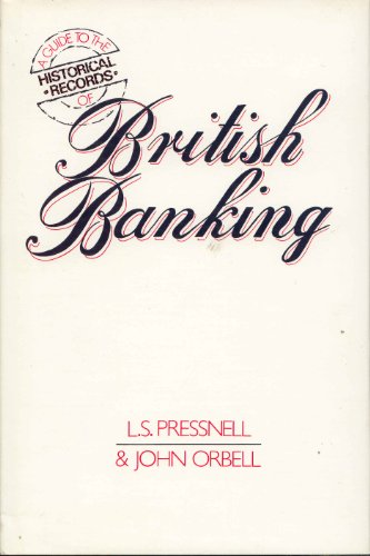 9780312353032: A Guide to the Historical Records of British Banking
