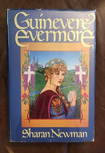 Guinevere Evermore: Newman, Sharan