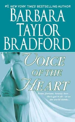 Voice of the Heart (0312353278) by Barbara Taylor Bradford