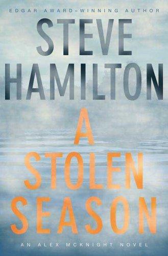 9780312353605: A Stolen Season: An Alex McKnight Novel (Alex McKnight Novels)