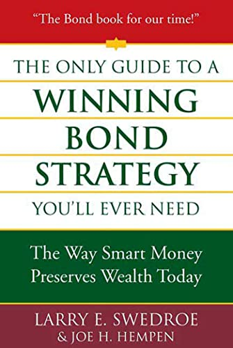 9780312353636: The Only Guide to a Winning Bond Strategy You'll Ever Need: The Way Smart Money Preserves Wealth Today