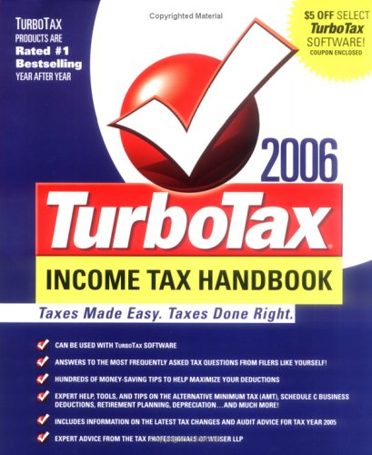 The TurboTax 2006 Income Tax Handbook: Taxes Made Easy. Taxes Done Right. (TurboTax Income Tax ...