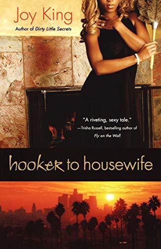 Hooker to Housewife: Joy King