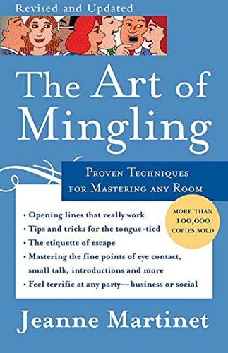 9780312354312: The Art of Mingling: Proven Techniques for Mastering Any Room