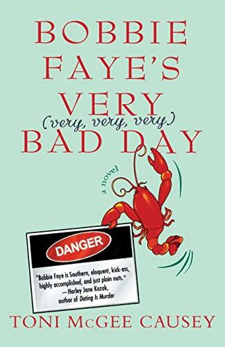 9780312354480: BOBBIE FAYE'S VERY. . .BAD DAY