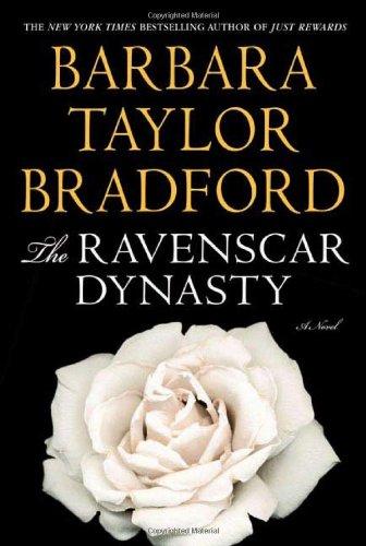 The Ravenscar Dynasty (Ravenscar Series): Bradford, Barbara Taylor