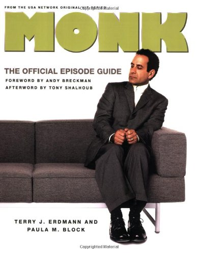 9780312354619: Monk: The Official Episode Guide