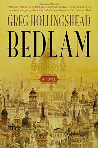 9780312354749: Bedlam: A Novel of Love and Madness