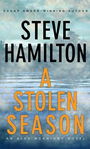 9780312355012: A Stolen Season: An Alex McKnight Novel (Alex McKnight Novels)